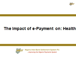 The Impact of e-Payment on: Health