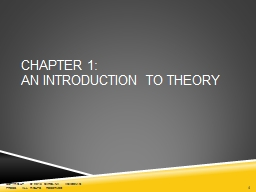 1 Chapter 1: AN  INTRODUCTION TO THEORY