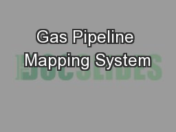 Gas Pipeline Mapping System