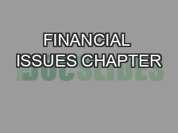 FINANCIAL ISSUES CHAPTER