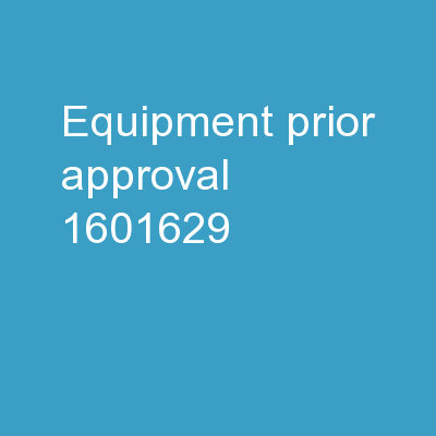 Equipment Prior  Approval