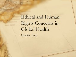 Ethical and Human Rights Concerns in Global Health PowerPoint PPT Presentation