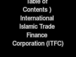 Table of Contents ) International Islamic Trade Finance Corporation (ITFC)
