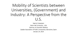 Mobility of Scientists between Universities and Industry: A Perspective from the U.S. PowerPoint PPT Presentation
