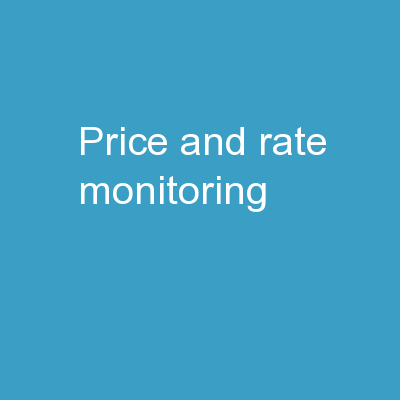 Price and Rate Monitoring