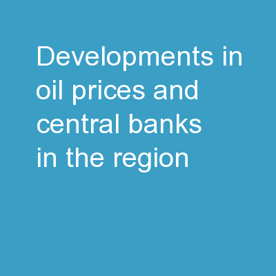 """""""Developments in Oil Prices and Central Banks in the Region"""""""