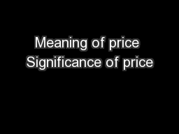 Meaning of price Significance of price