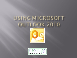 Using  Microsoft  outlook 2010