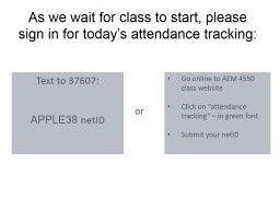 As we wait for class to start, please sign in for today's attendance tracking: