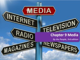 Chapter 9 Media By the People, 3rd edition