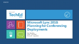 Microsoft  Lync 2010: Planning for Conferencing Deployments