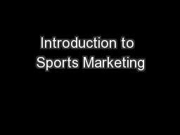 Introduction to Sports Marketing PowerPoint Presentation, PPT - DocSlides