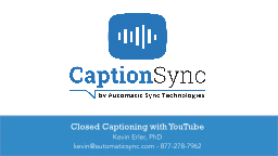 Closed Captioning with YouTube