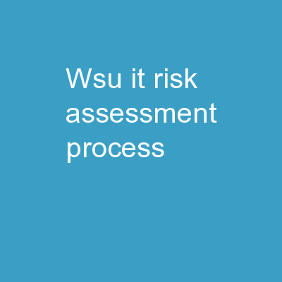 WSU IT  Risk Assessment Process