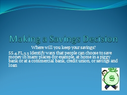 Making a Savings Decision PowerPoint PPT Presentation