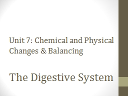 Unit 7: Chemical and Physical Changes & Balancing