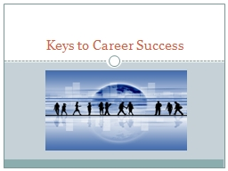 Keys to Career Success Copyright
