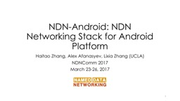 NDN-Android:  NDN Networking Stack for Android Platform