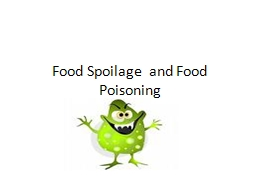 Food Spoilage  and Food Poisoning