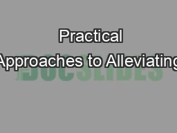 � Practical Approaches to Alleviating