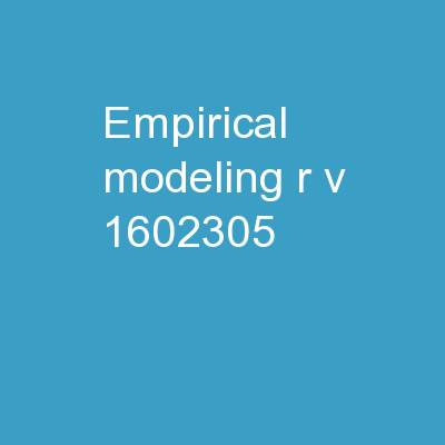 Empirical Modeling  R.V.