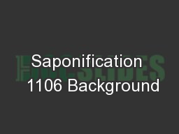 Saponification  1106 Background