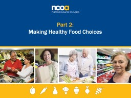 Part 2: Making Healthy Food Choices PowerPoint PPT Presentation