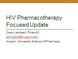 HIV Pharmacotherapy Focused Update PowerPoint PPT Presentation