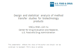 Design and statistical analysis of method transfer studies for biotechnology