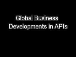 Global Business Developments in APIs