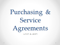 Purchasing & Service Agreements