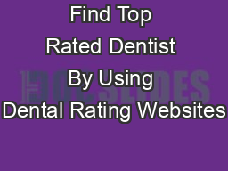 Find Top Rated Dentist By Using Dental Rating Websites