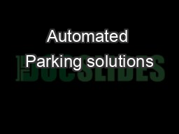 Automated Parking solutions PowerPoint PPT Presentation