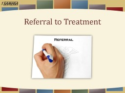 Referral to Treatment Screening, Brief Intervention, and Referral to Treatment (SBIRT) Core Curricu