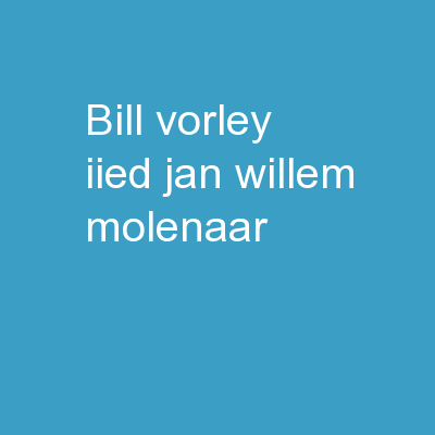 Bill Vorley, IIED Jan Willem Molenaar,