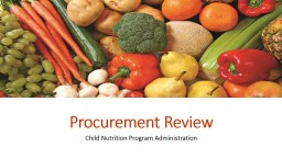 Procurement Review Child Nutrition Program Administration
