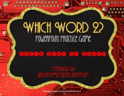 Which Word 2? PowerPoint Practice Game