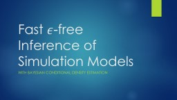 Fast  -free Inference of Simulation Models