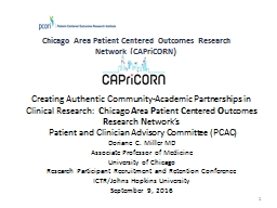 Chicago Area Patient Centered Outcomes Research Network (