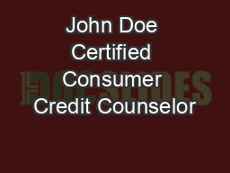 John Doe Certified Consumer Credit Counselor