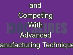 Insourcing and Competing With Advanced Manufacturing Techniques