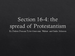 Section 16-4: the spread of Protestantism