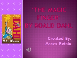 �The  Magic  Finger�