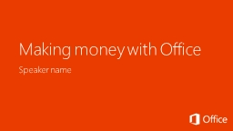 Making money with Office