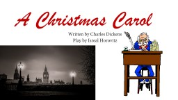 A Christmas Carol Written by Charles Dickens
