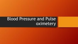 Blood Pressure and Pulse