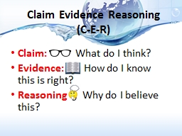 Claim Evidence Reasoning