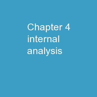 Chapter 4 Internal Analysis: