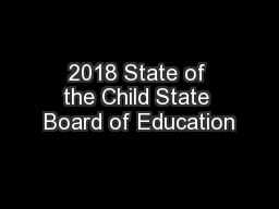 2018 State of the Child State Board of Education