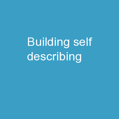 Building Self   Describing